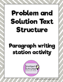 Problem and Solution Text Structure: Paragraph Writing Station Review Activity