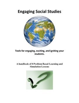Social studies Problem based learning and simulations - A handbook of 8 lessons
