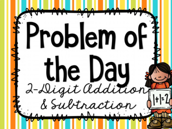 Problem of the Day - 2 Digit Addition and Subtraction