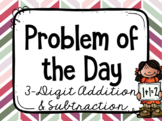 Problem of the Day - 3 Digit Addition & Subtraction