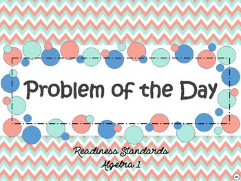 Problem of the Day - Algebra 1 TEKS Readiness Standards
