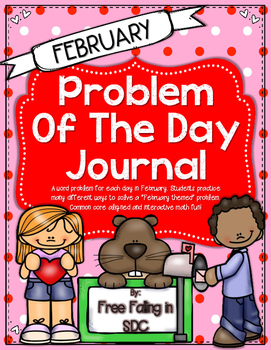 Problem of the Day-FEBRUARY (daily math word problem practice)