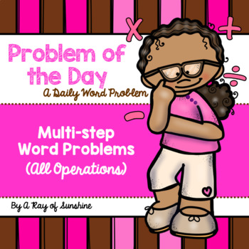Problem of the Day {Multi-step Word Problems} All Operations
