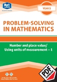 Problem-solving — Number and Place Value / Using Units of Measurement 1 — Year 5