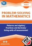 Problem-solving —Patterns & Algebra Fractions & Decimals, Units of measurement 6
