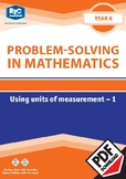 Problem-solving — Using Units of Measurement 1 — Year 6