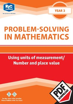 Problem-solving — Using Units of Measurement / Number and Place Value — Year 3