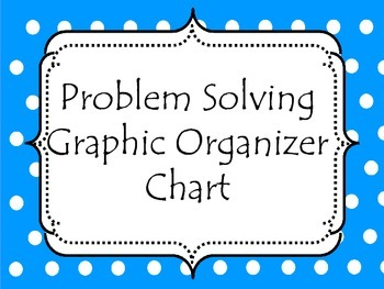 Problem solving-graphic organizer or chart