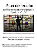 Problemas con los medios de comunicación: IB Spanish unit plans