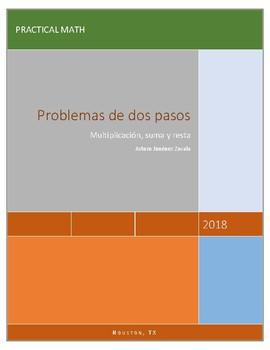 Problemas de 2 pasos - Two step problems - Spanish  +, x,  -