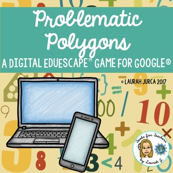 Problematic Polygons An Area And Perimeter Digital Eduescape Game For Google