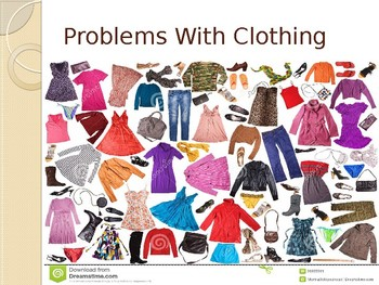 Problems With Clothing (EAL/LINC/PBLA)