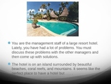 Problems and Solutions: Tropical Resort