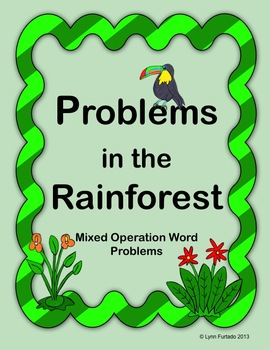 Problems in the Rainforest Math Word Problems - Mixed Operations