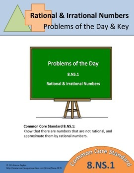 Math 8.NS.1 Problems of the Day, Bell work, Rational & Irr