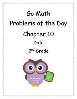 Go Math! Problems of the Day for 2nd Grade Chapter 10