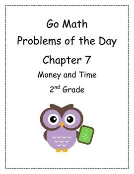 Go Math! Problems of the Day for 2nd Grade Chapter 7