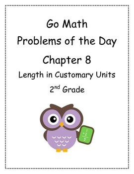 Go Math! Problems of the Day for 2nd Grade Chapter 8