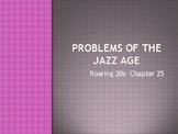 Problems of the Jazz Age