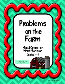 Problems on the Farm Math Word Problems - Mixed Operations grades 3 - 5