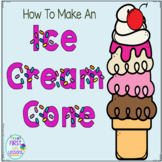 Procedural How To Writing How To Make An Ice Cream Cone