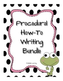 Procedural How-To Writing Unit - BUNDLE