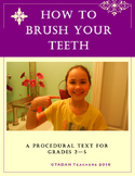 Procedural Model Text Grades 2 to 5: How to Brush Your Teeth