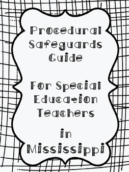 Procedural Safeguards Guide for Special Education Teachers in Mississippi