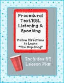 Procedural Text/ESL Listening and Speaking Activity