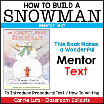 Procedural Text ~ How To Build a Snowman {with Craftivity}