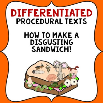 Procedural Text Writing Templates: How to make a DISGUSTING Sandwich.