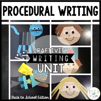 Procedural Text and Writing Unit: Back to School Craftivities