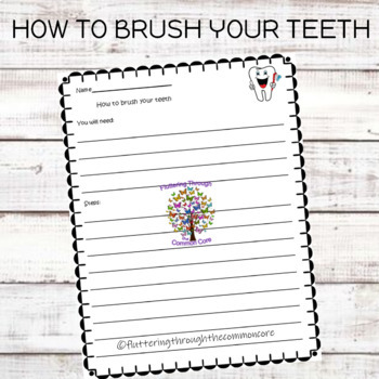 Procedural Writing     How to Brush Your Teeth