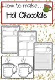 Procedural Writing: How to Make Hot Chocolate (Four options available!)