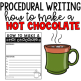 Procedural Writing - How to Make a Hot Chocolate