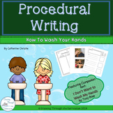 Procedural Writing- How to Wash Your Hands