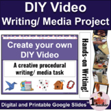 Procedural Writing | Media Literacy | End of the Year Activities | DIY Video