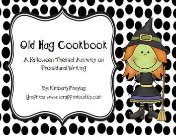 Procedural Writing: Old Hag Cookbook