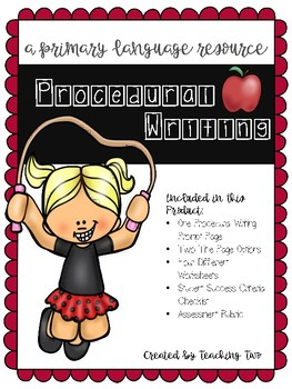 Procedural Writing Package with Assessment and Rubric