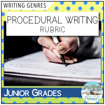 procedural writing rubric success criteria assessment by past the potholes. Black Bedroom Furniture Sets. Home Design Ideas