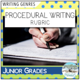 Procedural Writing Rubric / Success Criteria / Assessment