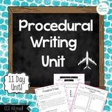 Procedural Writing Unit-Graphic organizers, lesson plans,