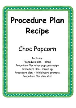 Procedure Plan - Recipe Chocolate Popcorn
