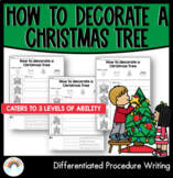 How to decorate a Christmas tree - Differentiated procedure writing worksheets