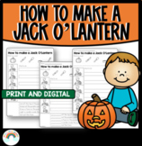 How to make a Jack O'Lantern | Differentiated Procedure Writing Activities