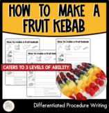 How to make a fruit kebab   Differentiated Procedure Writing Worksheets