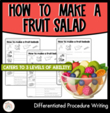 How to make a fruit salad : Differentiated procedure writing worksheets