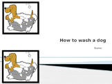 Procedure Writing Prompt - How to Wash a Dog