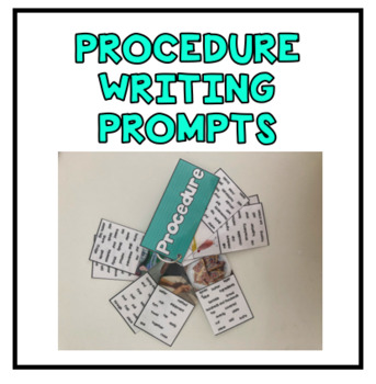 Procedure Writing Prompts