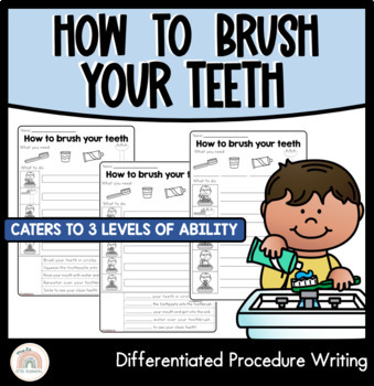 Procedure Writing Template : Differentiated : How to brush your teeth